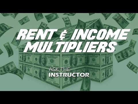 Gross Rent and Gross Income Multipliers - Ask the Instructor