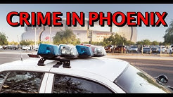 Crime Rates in Phoenix Arizona 2019