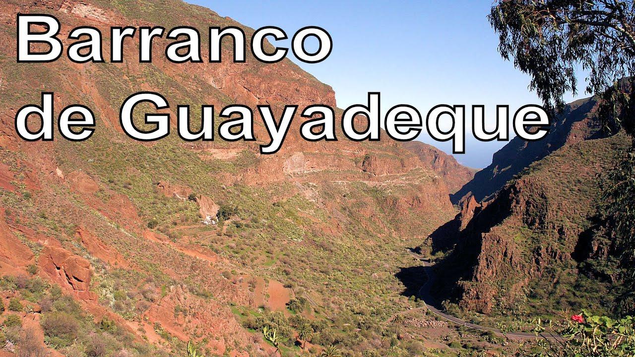 Barranco de Guayadeque, Gran Canaria  RotWo - YouTube