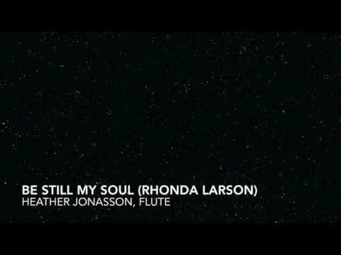Rhonda Larson - Be Still My Soul