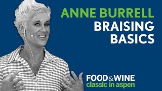 Braising Basics with Anne Burrell | Food & Wine Classic in Aspen 2018