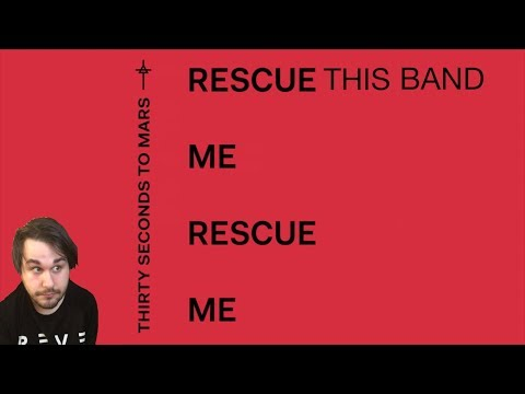 Thirty Seconds To Mars - Rescue Me (Single Review) - Rob Reviews