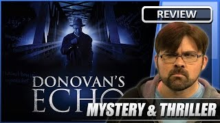 Donovan's Echo - Movie Review (2011)
