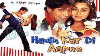 Hadh Kar Di Aapne   Full Lenght Bollywood Hindi Comedy Movie   Govinda, Rani Mukherji (by Dr. Jaks)