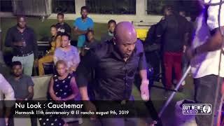 Nu Look   Cauchemar Harmonik  11th anniversairy @ El rancho august 9th, 2019