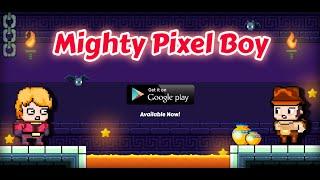 Mighty Pixel Boy: Retro Arcade