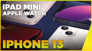 iPhone 13, iPhone 13 Pro, iPad Mini, Apple Watch Series 7... Apple frappe FORT ! Prix, date, avis...