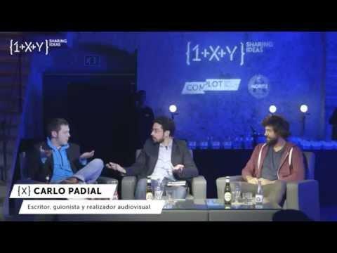{1+X+Y} SHARING IDEAS - 07 de Marzo con Xavi Daura + Carlo Padial + Esteban Navarro