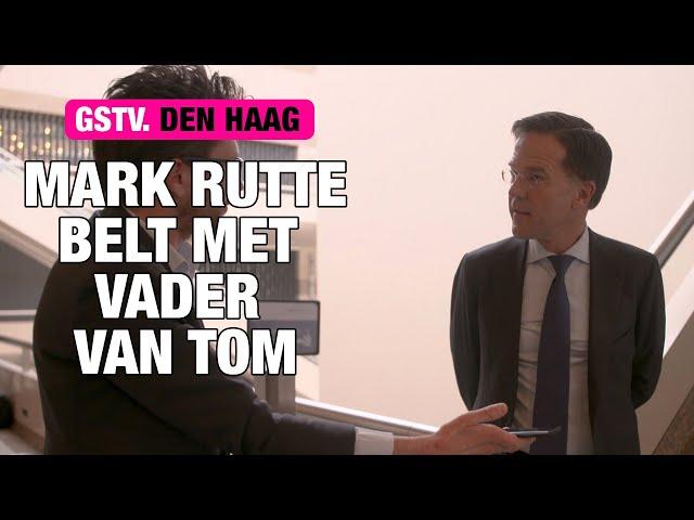 Mark Rutte belt de vader van Tom Staal