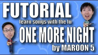 Futorial/Tutorial - One More Night by Maroon 5