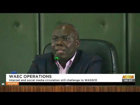 WAEC Operations: Internet and Social media circulation still challenge to WASSCE- Adom TV (16-9-21)