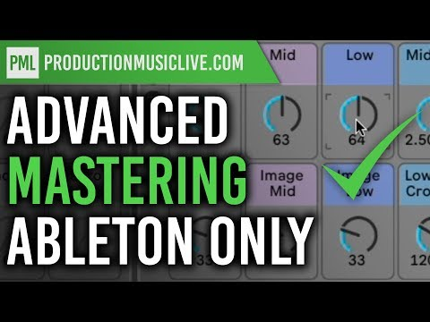 Mastering - With Ableton 10 Stock Only - Advanced!