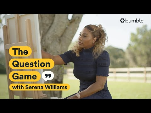 Tennis legend Serena Williams regroups at home and talks marriage & mystery | Bumble's Question Game
