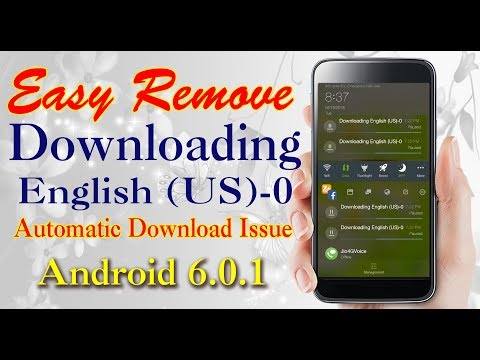 How To Remove Downloading English (US)-0  Language Issue In Android Marshmallow.