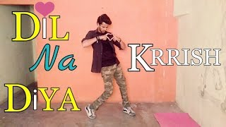 Скачать Dil Na Diya Dil Na Liya To Bolo Na Bolo Kya Kiya Movie Krrish Dance By Sanju Prajapati