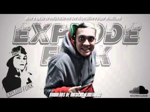 MC Bin Laden - A Famosinha Da Internet - (DJ Juninho) - EXPLODE FUNK