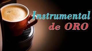 Musica Instrumental de Oro Para Escuchar - 30 Grandes Exitos Instrumentales
