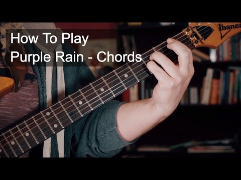 Purple Rain Chords - Prince Guitar Tutorial