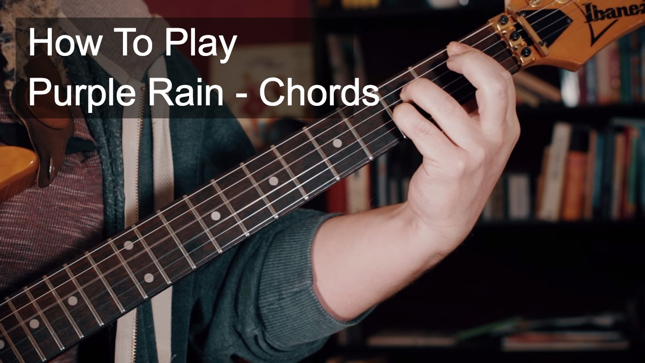 Purple Rain Chords Prince Guitar Tutorial Youtube
