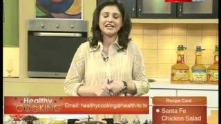 ''healthy Cooking'' Ep# Santa Fe Chicken Salad Part-1 (09 March 12) Health Tv