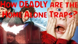 How DEADLY Are The Traps In Home Alone? [Theory]