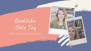 BOOKTUBE OLDIE TAG!