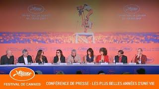 LES PLUS BELLE ANNEES D'UNE VIE - Conférence de presse - Cannes 2019 - VF
