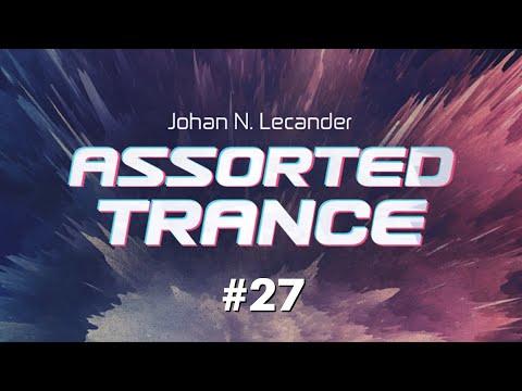 Assorted Trance Volume 27 - Johan N. Lecander