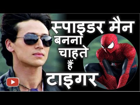 """"""" Tiger Shroff """" wants To Be Spider..."""