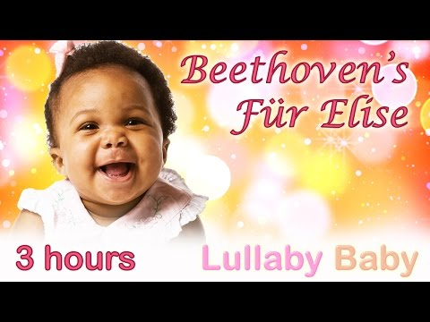 ☆ 3 HOURS ☆ Beethoven Für Elise ☆ Relaxing PIANO ☆ Beethoven for Babies, Baby Sleep Music