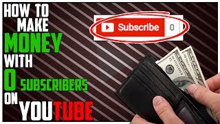Video How To Make MONEY on YouTube WITHOUT SUBSCRIBERS!! download MP3, 3GP, MP4, WEBM, AVI, FLV September 2018