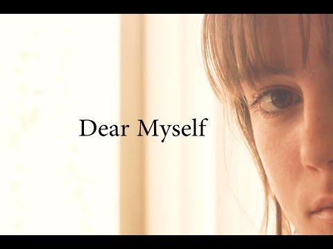 Dear Myself...