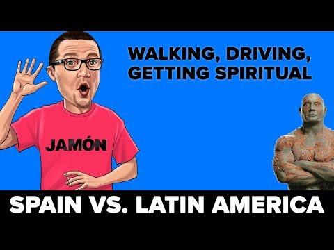 Spain Vs. Latin America: Walking, Driving & Getting Spiritual