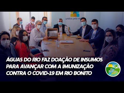 ÁGUAS DO RIO FAZ DOAÇÃO DE INSUMOS PARA AVANÇAR COM A IMUNIZAÇÃO CONTRA O COVID-19 EM RIO BONITO