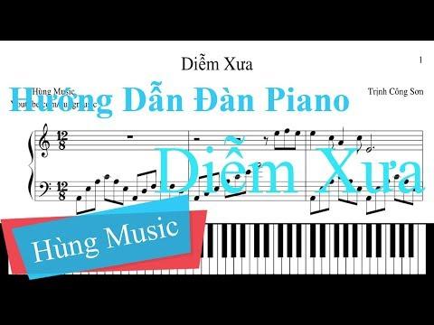 Hướng Dẫn Đàn Piano Diễm Xưa    Diễm Xưa Piano [Hùng Music]