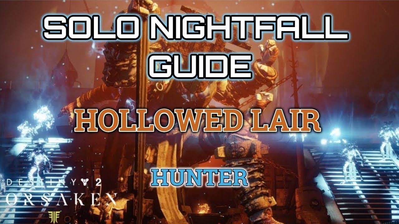 Destiny 2 Solo Nightfall Guide: Hollowed Lair