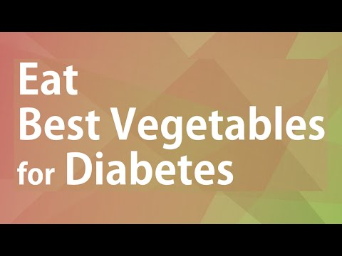 EAT BEST VEGETABLES FOR DIABETES - GOOD FOOD GOOD HEALTH - BENEFITS OF WELLNESS