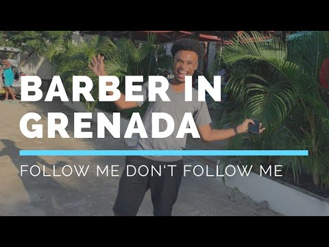 Going to the Barber in GRENADA vlog#8