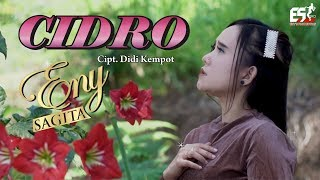 Download Lagu Eny Sagita - Cidro [OFFICIAL] mp3