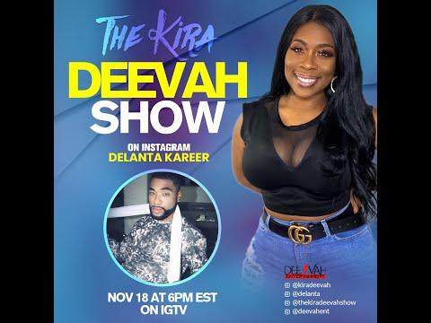 Deleanta Kareer | Kira Deevah
