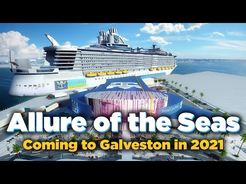 Royal Caribbean announces Allure of the Seas will homeport in Galveston in 2021! from YouTube · Duration:  2 minutes 37 seconds