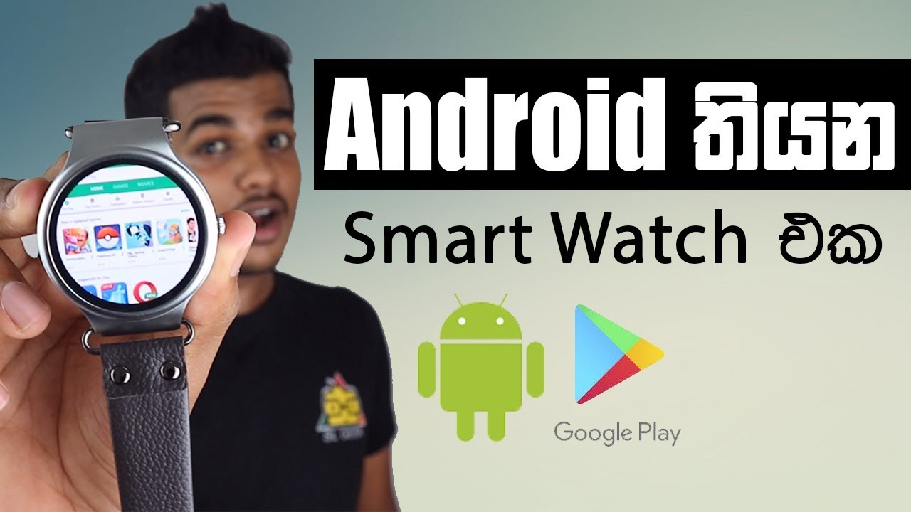 Smart Watch with Google Playstore - Sinhala