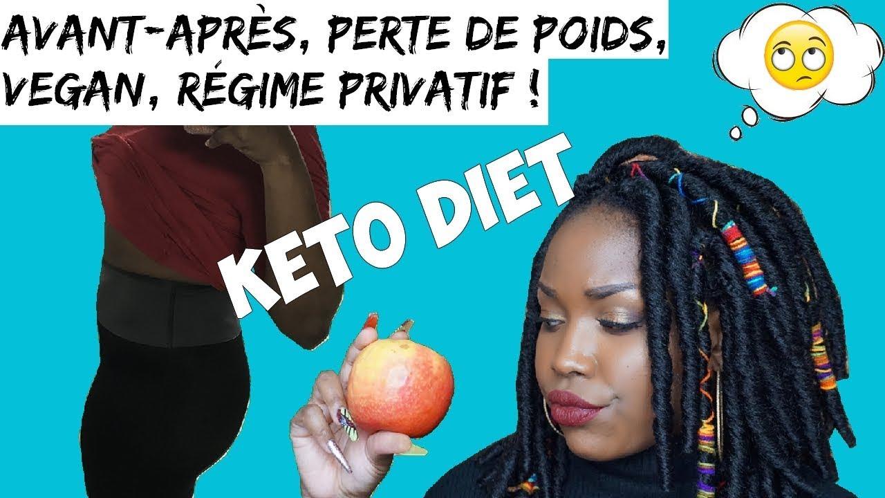 KETO DIET, PERTE DE POIDS, VEGAN, RÉGIME PRIVATIF