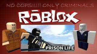ROBLOX(#1)-PRISON LIFE-NO GUARDS!!!! ONLY CRIMINALS!!!!