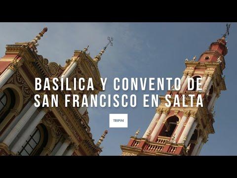 Basílica y Convento de San Francisco en Salta