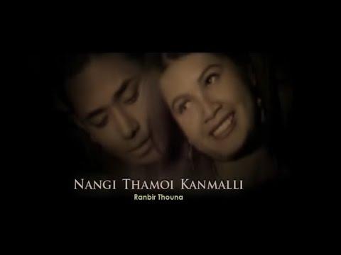 Nangi Thamoi Kanmalli - Ranbir Thouna