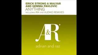 Erick Strong & MalYar And Gemma Pavlovic - Anything (Original Mix)
