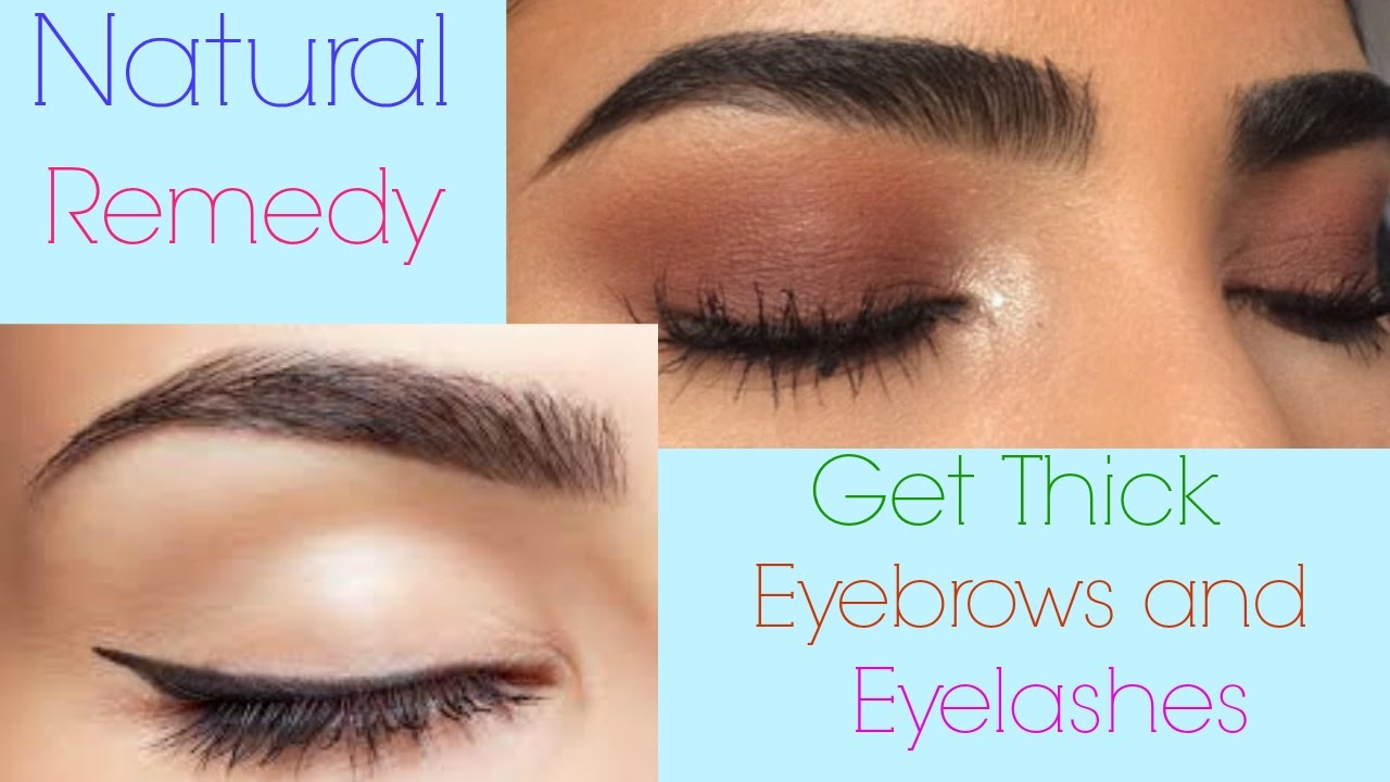 How To Get Thick Eyebrows And Long Eyelashes Naturally Home