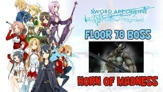 "Sword Art Online: Re: Hallow Fragment - Floor 78 Boss ""Horn of Madness"""