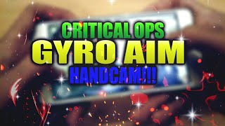 Critical Ops New Gyro Aim Mobile Handcam!! C-ops 1.4.0 update